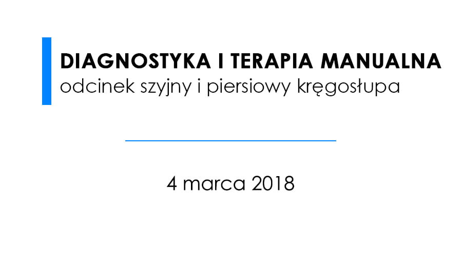 Diagnostyka i terapia manualna